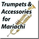 Trumpets & Accessories for Mariachi